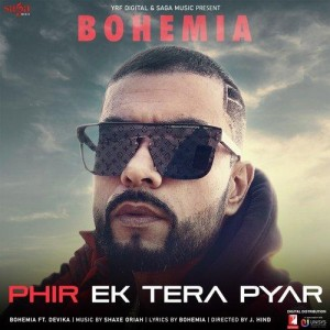 Phir Ek Tera Pyar - Bohemia mp3 songs