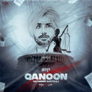 Qanoon - Satinder Sartaaj mp3 songs