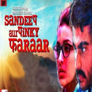 Sandeep Aur Pinky Faraar mp3 songs