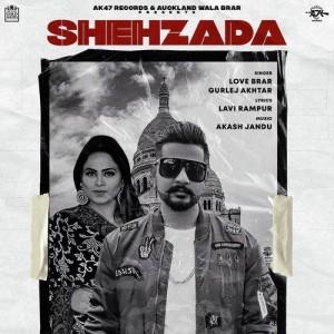 Shehzada - Love Brar mp3 songs