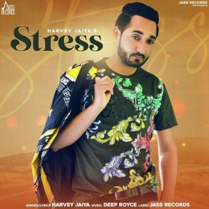 Stress - Harvey Jaiya mp3 songs