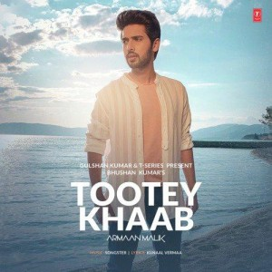 Tootey Khaab mp3 songs