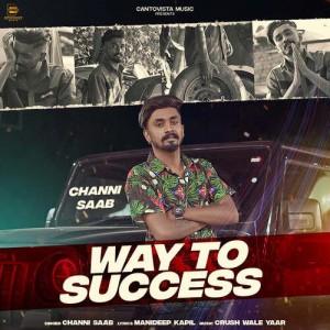 Way To Success - Channi Saab mp3 songs