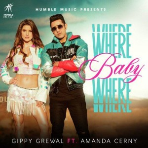 Where Baby Where - Gippy Grewal mp3 songs
