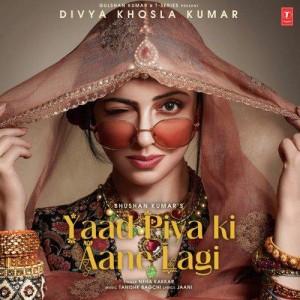 Yaad Piya Ki Aane Lagi - Neha Kakkar mp3 songs