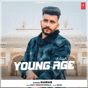 Young Age - Nawab mp3 songs