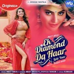 Ek Diamond Da Haar Lede Yaar - Meet Bros mp3