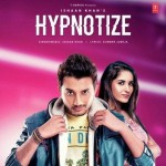 Hypnotize - Ishaan Khan mp3