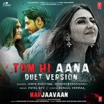 Tum Hi Aana (Duet Version)