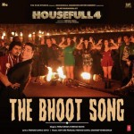 The Bhoot Song - Housefull 4