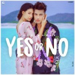 Yes Or No - Jass Manak