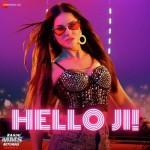 Hello Ji - Ragini MMS Returns Season 2
