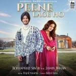 Peene Lage Ho - Rohanpreet Singh