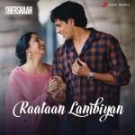 Raataan Lambiyan - Shershaah