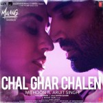 Chal Ghar Chalen - Malang - Unleash The Madness