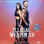Illegal Weapon 2.0 - Street Dancer 3D