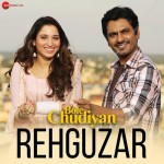 Rehguzar - Bole Chudiyan