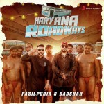Haryana Roadways - Badshah And Fazilpuria