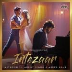Intezaar - Mithoon Ft Arijit Singh mp3 songs