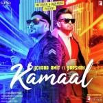 Kamaal - Uchana Amit And Badshah mp3 songs
