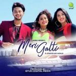 Meri Galti mp3 songs