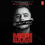 Meri Baari - Millind Gaba mp3 songs