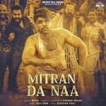 Mitran Da Naa - Ninja mp3 songs
