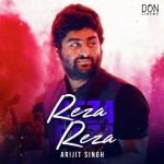 Reza Reza - Arijit Singh mp3 songs