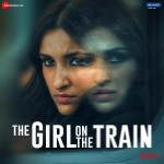 The Girl On The Train mp3 songs