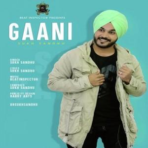 Gaani - Sukh Sandhu mp3 songs