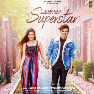 Superstar - Neha Kakkar