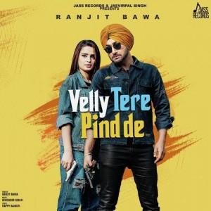 Velly Tere Pind De - Ranjit Bawa mp3 songs